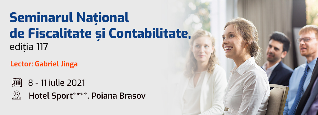Invitatie la Editia 117 a Seminarului de Fiscalitate si Contabilitate, Poiana Brasov