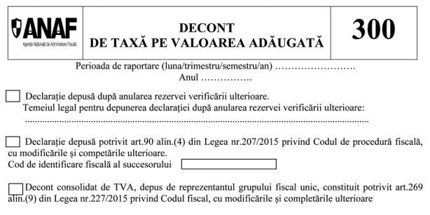 Decontul de TVA (D300), ultimele modificari aduse de Fisc au fost oficializate
