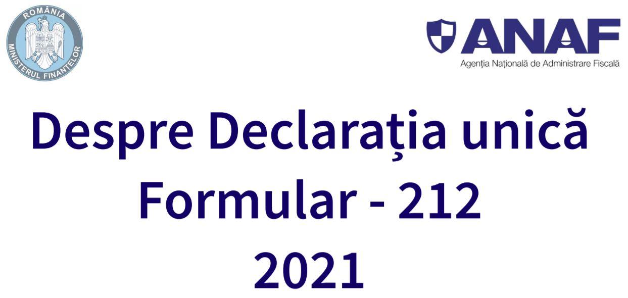 Cine depune Declaratia unica in 2021 si alte dileme. GHID complet oferit de ANAF