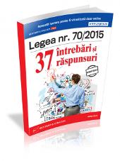 Legea 70/2015 - solutiile celor mai controversate probleme
