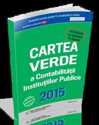 Cartea Verde a Contabilitatii Institutiilor Publice, editia noua 2015