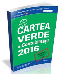 Cartea Verde a Contabilitatii: legislatie fiscal-contabila