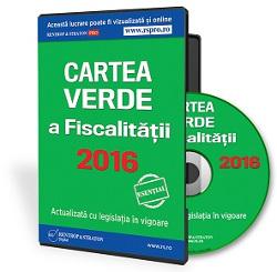 Cartea Verde a Fiscalitatii: rezolva problemele fiscal-contabile