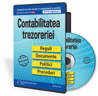 Contabilitatea trezoreriei. Reguli, documente, politici, proceduri