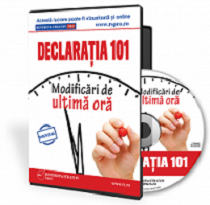 Declaratia 101. Modificari de ultima ora