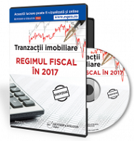 Tranzactii imobiliare. Regimul fiscal in 2017