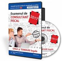 Examenul de Consultant fiscal 2017. Grile si temeiuri legale