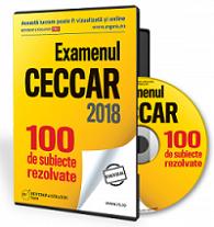 Examenul CECCAR 2018. 100 de Subiecte rezolvate